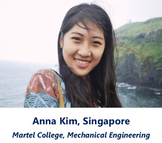 Anna Kim, Singapore - Martel College, Mechanical Engineering
